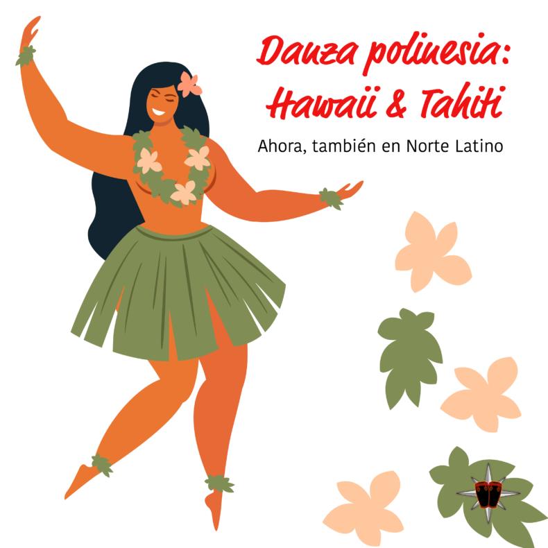 Aprende con Norte Latino las danzas, canciones y diseños polinesios