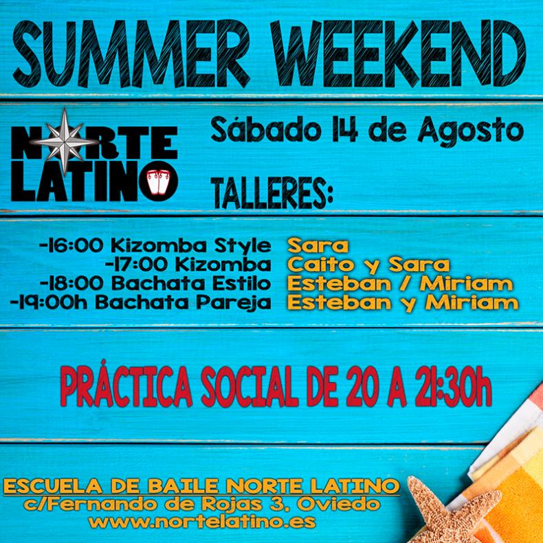 Sábado 14 de agosto. Summer Weekend a lo grande.